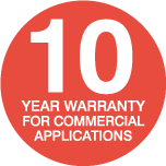10 Year Warranty for Commercial Applications