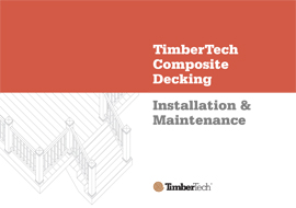 TimberTech Composite Decking Installation and Maintenance Guide